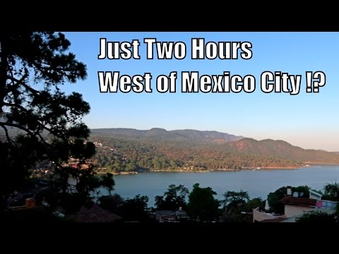 Valle de Bravo 2017-  (Best Views in Mexico 🇲🇽 ?)