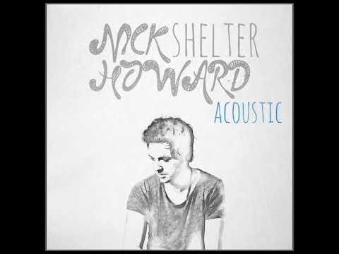 Shelter (Acoustic) | Nick Howard