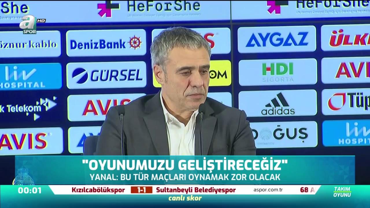 Ersun Yanal Fenerbahçe Maçı Sonrası Basın Toplantısı Düzenledi '' Oyunumuzu Geliştireceğiz