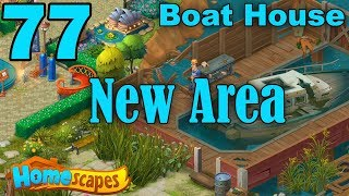Homescapes Story Walkthrough Gameplay - Boat House - Day 1 - Part 77