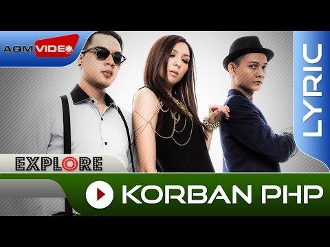 Explore - Korban PHP | Official  Lyric  Video