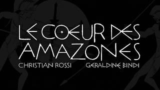 bande annonce de l'album Le Cœur des Amazones