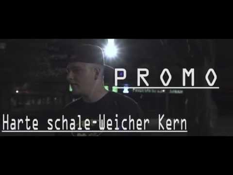 Promo - Harte Schale Weicher Kern (Musikvideo)