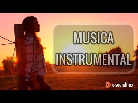 Música Instrumental Para Videos   Música de Fondo