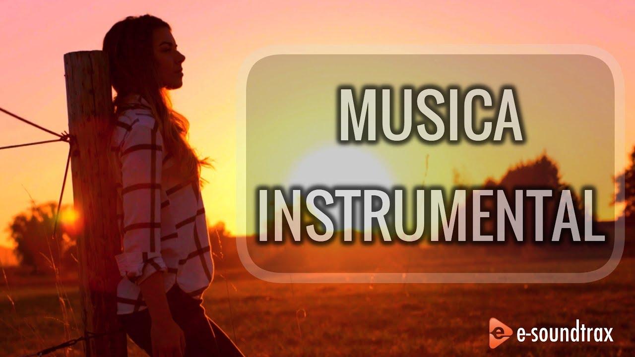 Música Instrumental Para Videos Música De Fondo Youtube