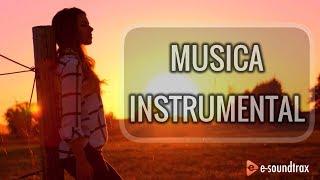 Música Instrumental Para Videos | Música de Fondo