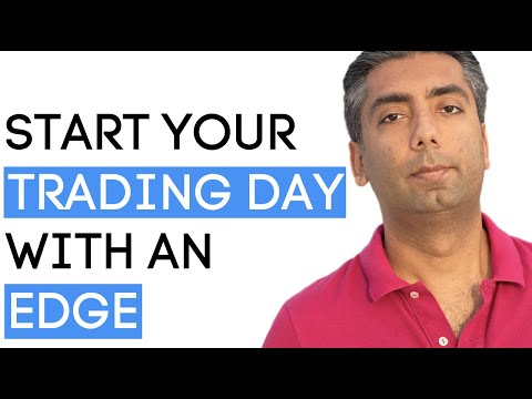 How To Start Your Trading Day With An Edge | Urban Forex