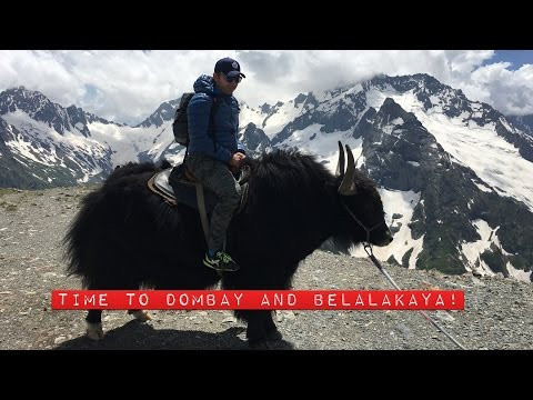 Time to Dombay and Belalakaya! Travelling Russia!