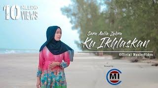 Download lagu Ku Ikhlaskan Sera Aulia Zuhra MP3