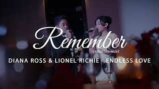 Diana Ross & Lionel RIchie - Endless Love (Covered by Remember Entertainment)