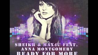 Sheikh & Max4U Ft.  Anna Montgomery - Ready For More (16th Stars Project vs  Hill & Gordon Mix)