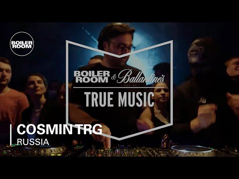Cosmin TRG Boiler Room & Ballantine's True Music Russia DJ Set