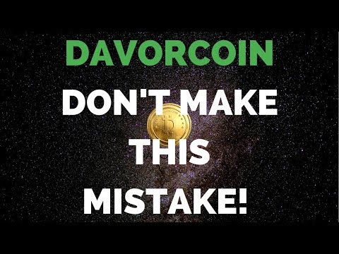 DAVORCOIN - What a Huge Mistake!