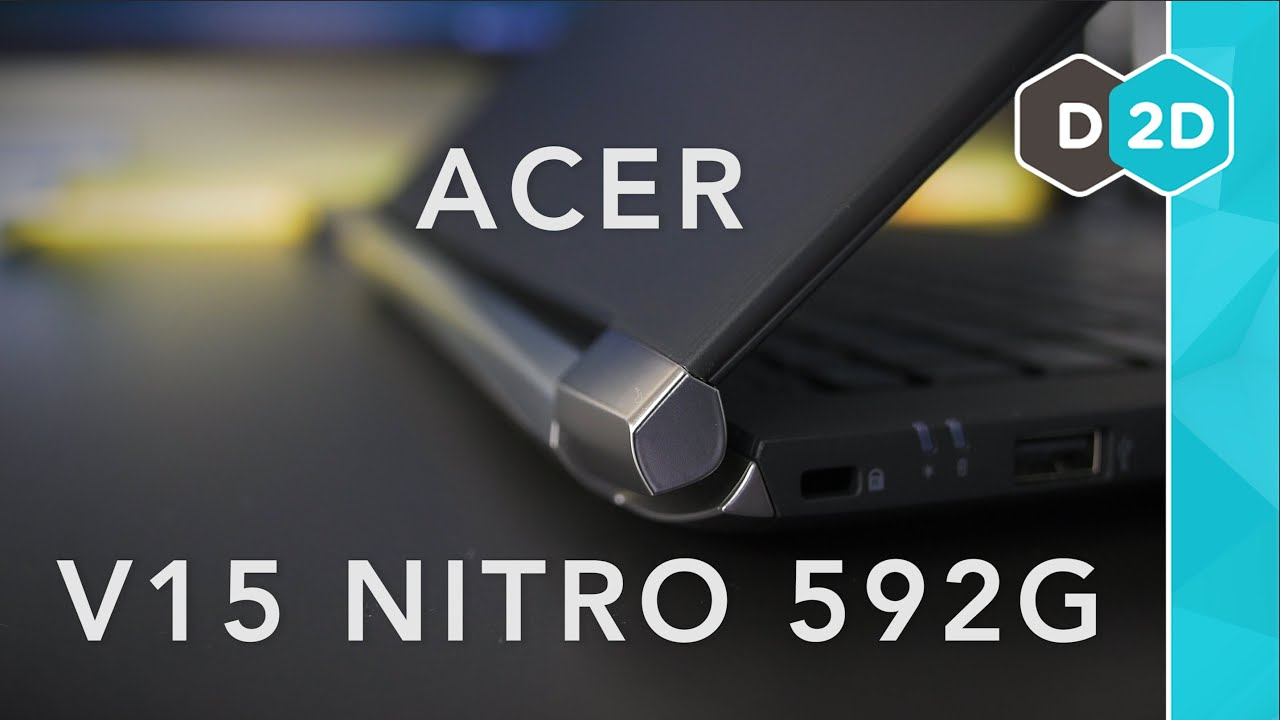 Acer V15 Nitro 592G (Skylake) Review - Still a Good Laptop?