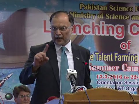 Federal Minister Ahsan Iqbal  - Science Talent Farming Schem
