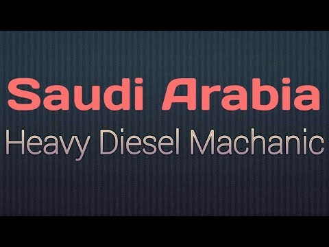 SAUDI ARABIA Heavy Diesel Mechanic Job For Indians