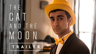 The Cat and the Moon — Official Trailer (FilmRise)