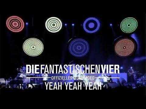 Die Fantastischen Vier  Yeah Yeah Yeah  Original HQ