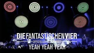 Die Fantastischen Vier  Yeah Yeah Yeah (Original HQ)