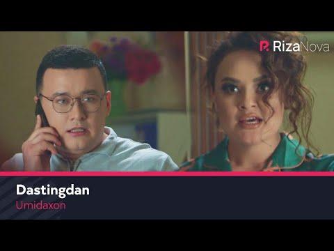 Umidaxon - Dastingdan