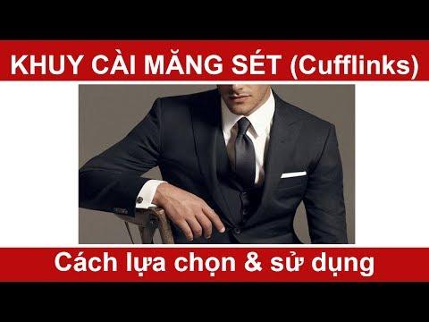 Cách Lựa Chọn & Sử Dụng Khuy Cài Măng Sét (cufflinks) - PhongCachNam.com