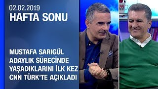 Mustafa Sarıgül adaylık sürecinde yaşadıklarını CNN TÜRK'te açıkladı - Hafta Sonu 02.02.2019