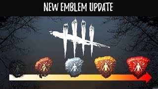 DEAD BY DAYLIGHT ! NEW EMBLEM SYSTEM ! ROAD TO 4000 HOURS !