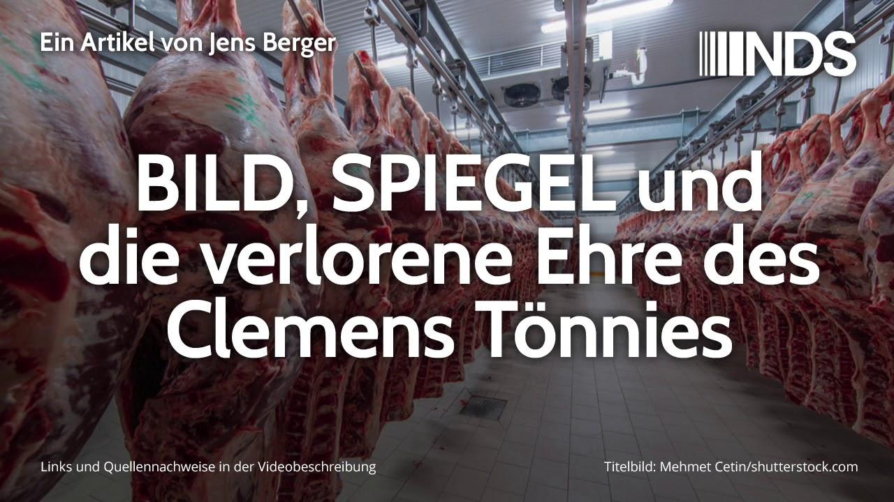 BILD, SPIEGEL und die verlorene Ehre des Clemens Tönnies | Jens Berger | NachDenkSeiten-Podcast