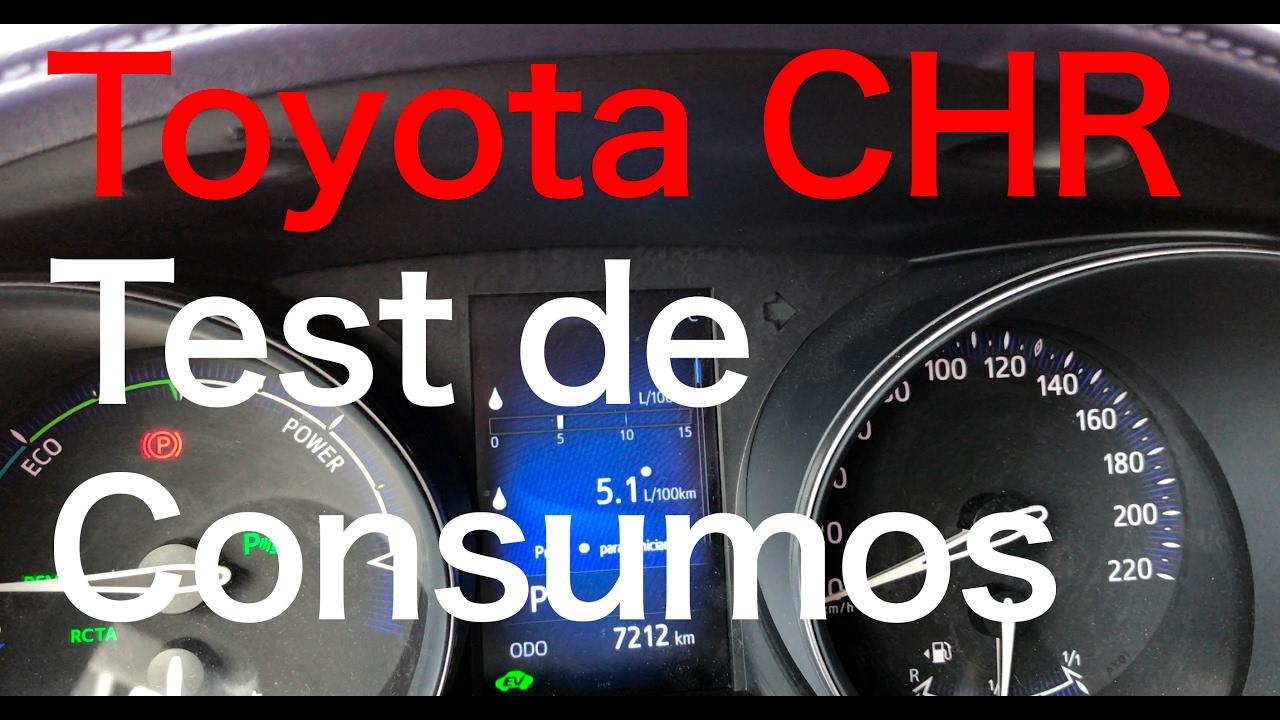 toyota chr - prueba de consumos en nacional y autovía - youtube