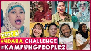 #4Dara Challenge Part 2   Kampung People 2
