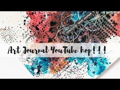 Art Journal YouTube hop | Creativity takes courage