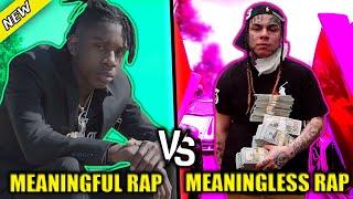 MEANINGFUL RAP SONGS VS MEANINGLESS RAP SONGS 2020