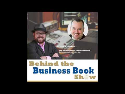 Season 1 Episode 7: How Business Author Ed Gandia Landed On Amazon's Bestseller List