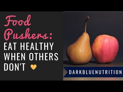 Your Friends and Family.. FOOD PUSHERS? | Effective Strategies for Dealing with Food Pushers