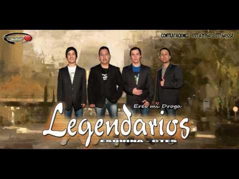 "Legendarios ""Eres mi droga"""