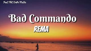 Rema - Bad Commando