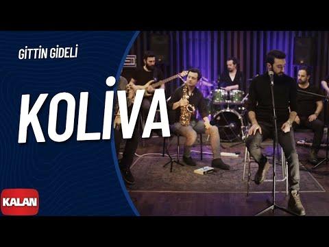 Koliva - Gittin Gideli [ Official Music Video © 2018 Kalan Müzik ]