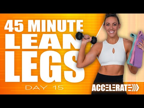 45 Minute Lean Legs Workout  | ACCELERATE - Day 15