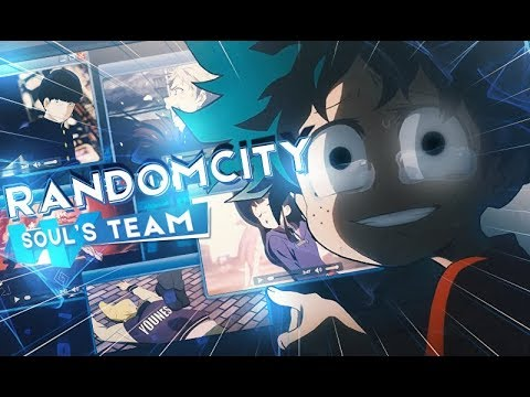 [soul's-team]-randomcity---amv