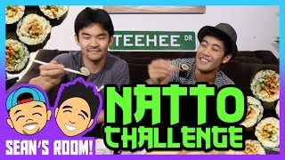 The Natto Challenge! (Sean's Room)
