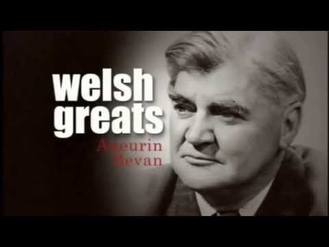 Welsh Greats - Aneurin Bevan