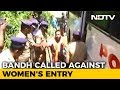 Sabarimala On Edge A Day After Violence, Women Stopped By Protesters
