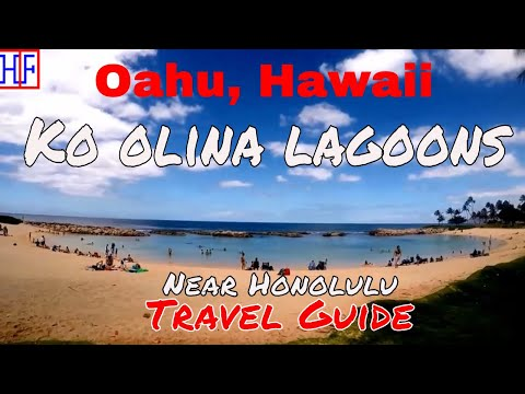 Oahu (Near Honolulu) | Ko olina lagoons | Travel Guide | Episode# 11