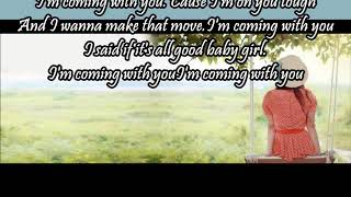 Coming With You - Neyo Lyric Video
