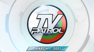 TV Patrol livestream | March 1, 2021 Full Episode Replay