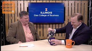 Dr. Jeff Brown, Dean, Gies College of Business, UIUC | Chicago Business Podcast 002