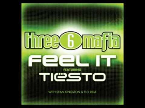 DJ Tiesto Vs. Three 6 Mafia Ft. Flo Rida & Sean Kingston - Feel It (Radio Mix)