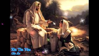 Xin tin yêu - Gia Ân [Thánh ca]