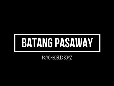 Batang Pasaway Rawwstarr Till I Die Psychedelic Boyz Lyrics