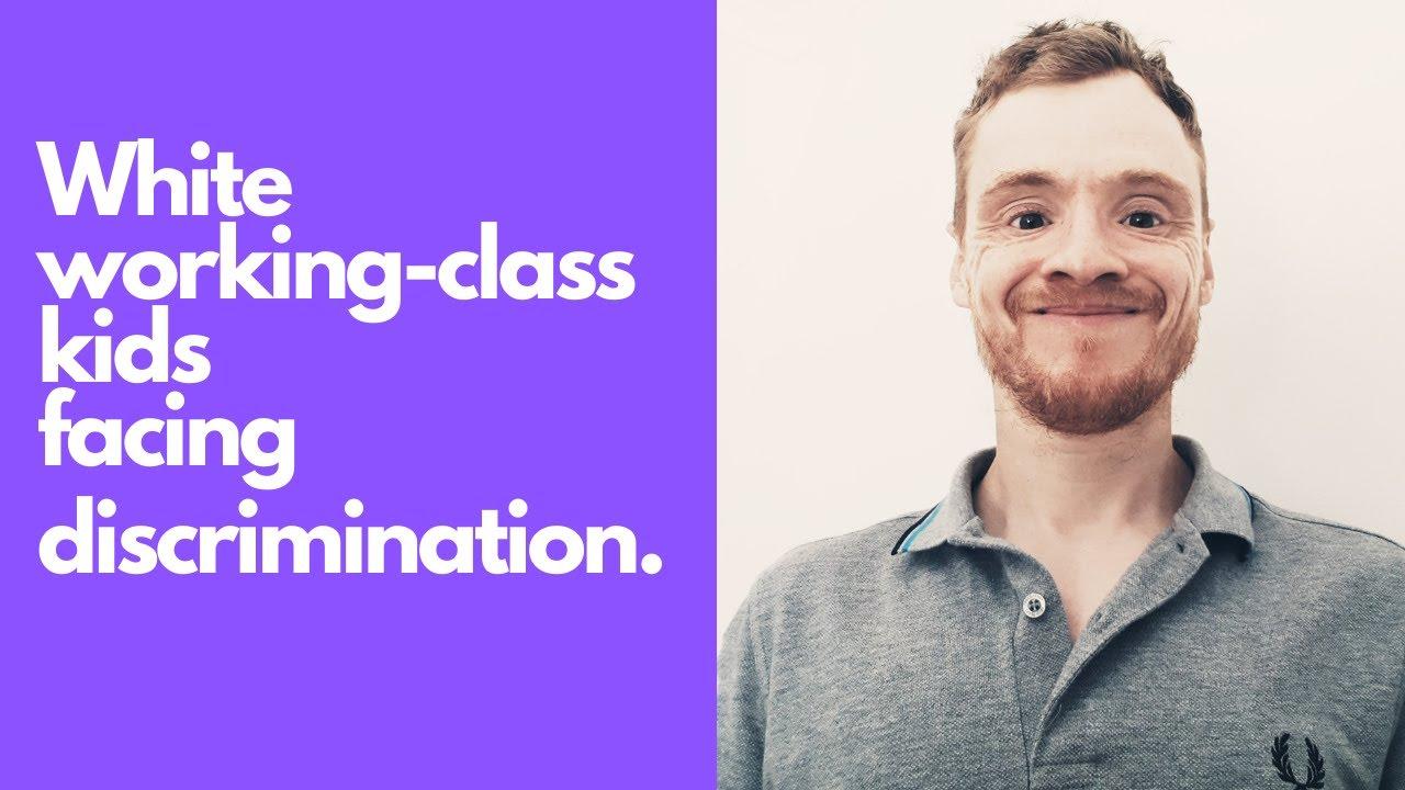 White working-class kids facing discrimination.
